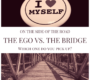 The Ego VS. The Bridge — Which one do you pick up on the side of the road?